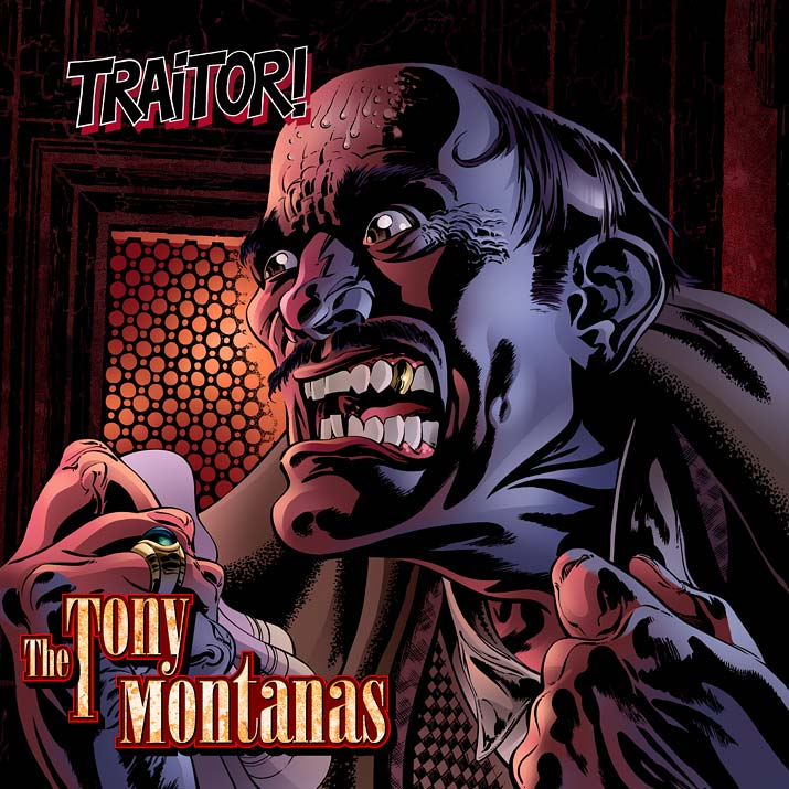 The Tony Montanas - Traitor! EP